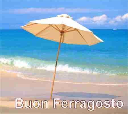 Buona vacanza di Ferragosto